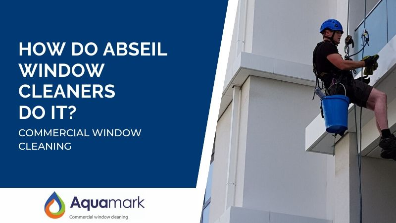 commercial window cleaning - how do abseil window cleaners clean buildings